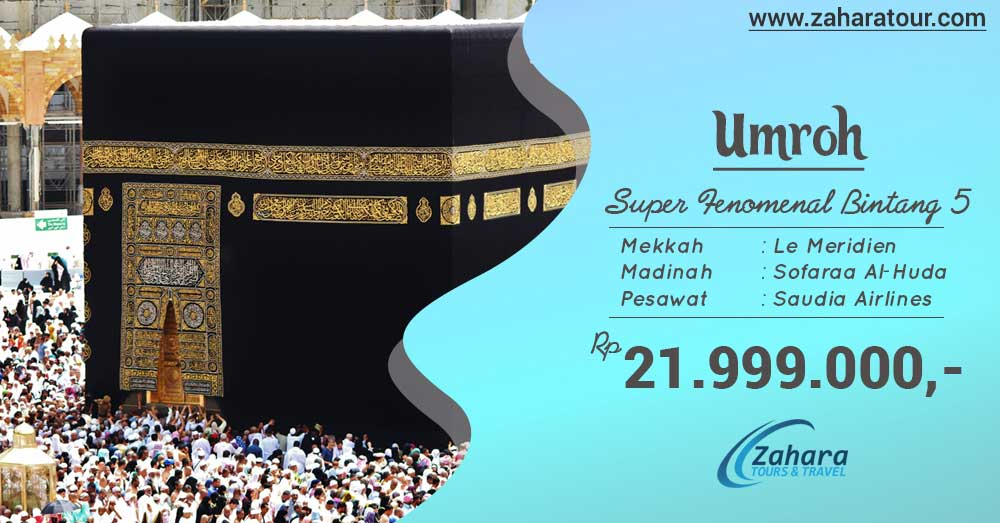 umroh april 2019 super fenomenal bintang 5 zahara tour
