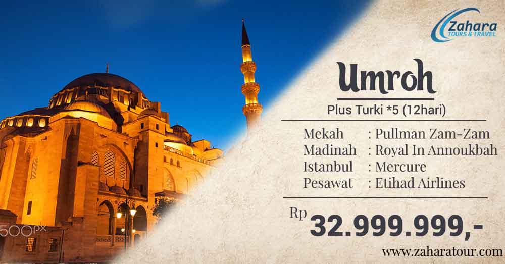 umrah plus turki bintang 5 32 jutaan zahara tour