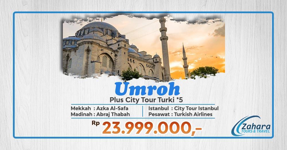 Umroh Plus Turki Bintang 5 23 Jutaan Zahara Tours